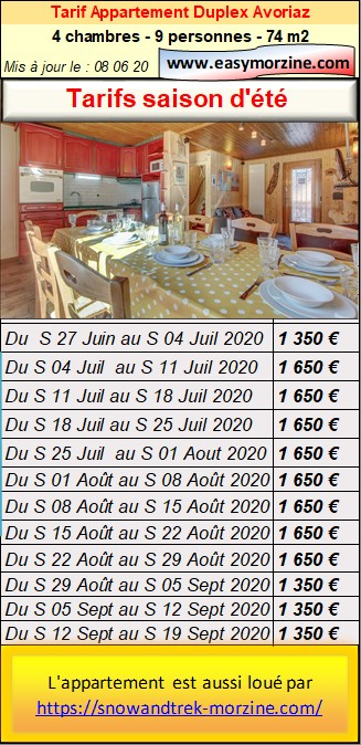 Prices list and availabilities of the accommodation, for booking the apartment Avoriaz in  summer